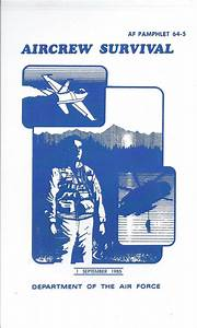 Air Force Aircrew Survival Manual Af 64