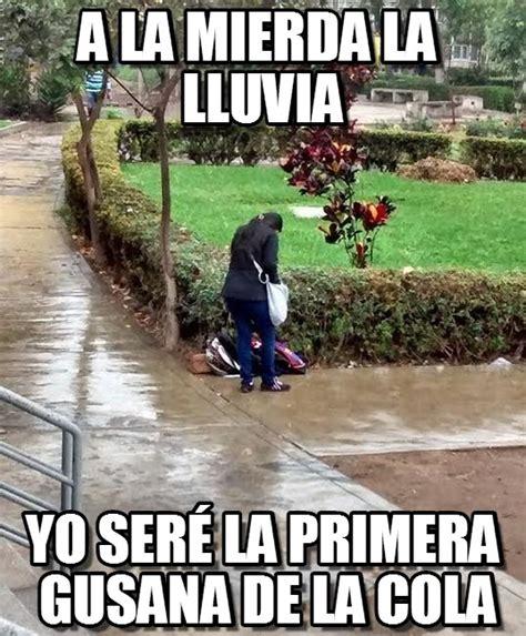Memes De Lluvias - a la mierda la lluvia fggdf meme en memegen