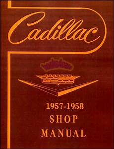 Shop Manual Cadillac Service Repair 1957