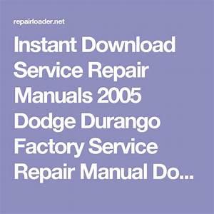 Instant Download Service Repair Manuals 2005 Dodge Durango