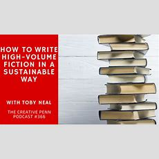 How To Write Highvolume Fiction In A Sustainable Way With Toby Neal  The Creative Penn