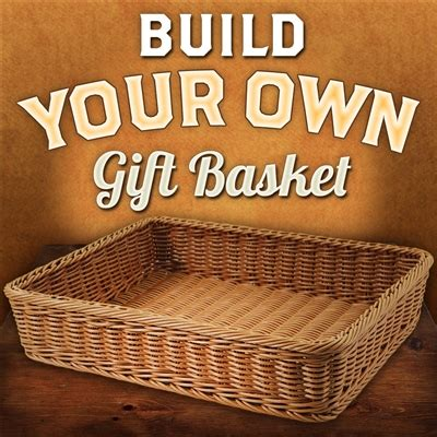 Build Your build your own gift basket
