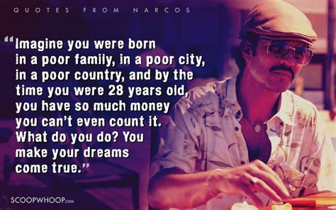 badass quotes thatll remind   narcos