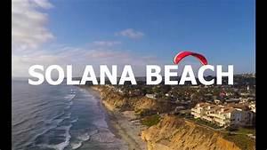 Why Should I Live In Solana Beach  Solana Beach Real