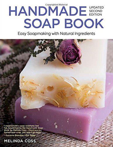 handmade soap book updated  edition  melinda