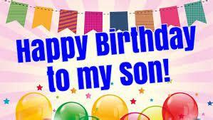 ucapan hari lahir anak laki laki  bahasa inggris