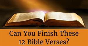 Can You Finish ... Test Bible Quotes