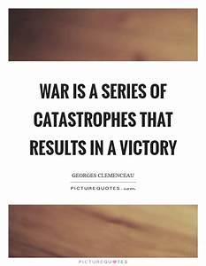 Catastrophes Qu... War Result Quotes
