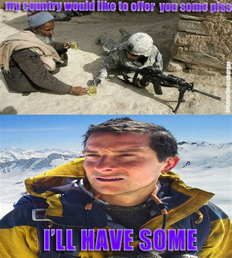 Piss Memes - image 102694 bear grylls better drink my own piss know your meme