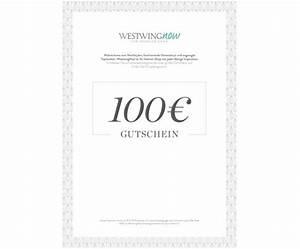 Gutschein Selber Ausdrucken : geschenkgutschein zum selber drucken 100 euro westwingnow ~ Eleganceandgraceweddings.com Haus und Dekorationen
