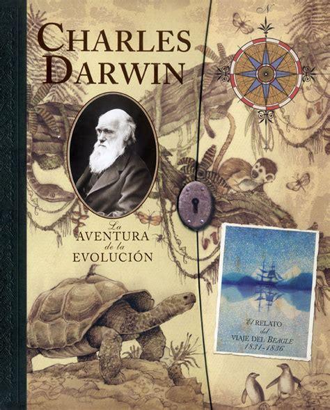 charles darwin la aventura de la evoluci 243 n
