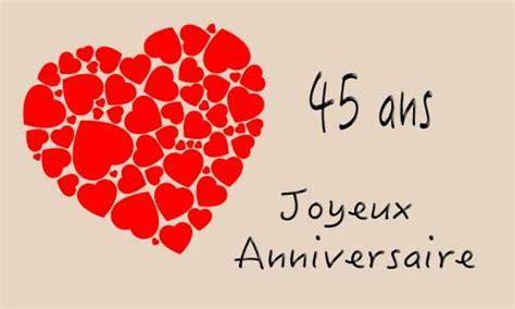 anniversaire de mariage 45 ans carte carte anniversaire mariage 45 ans coeur