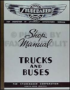 1939 Studebaker Bus  U0026 Truck Repair Shop Manual Reprint
