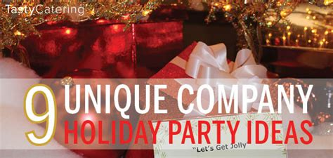 9 Unique Company Holiday Party Themes Tasty Catering