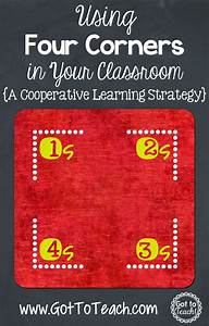 Four Corners: A Cooperative Learning Strategy (Post 4 of 5 ...