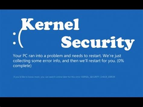 how to fix kernel security check failure windows 10 kernel