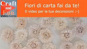 Fiori di carta fai da te: video per le tue decorazioni YouTube