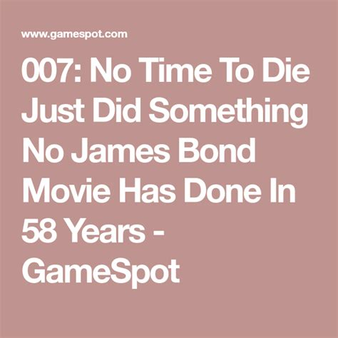 007: No Time To Die Just Did Something No James Bond Movie ...