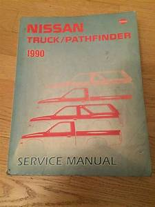 1990 Nissan Truck Pathfinder Service Manual Shop Repair