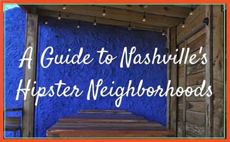 A Guide To Identifying Your Home Décor Style: A Guide To Nashville's Hipster Neighborhoods