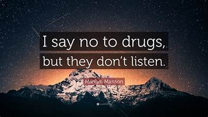 Drugs Say Guitar Don Listen Quote Marilyn