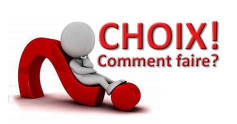 Choix! Comment Faire?  Lerime  Articles, Trucs Et Conseils