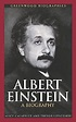 Albert Einstein: A Biography by Alice Calaprice — Reviews ...