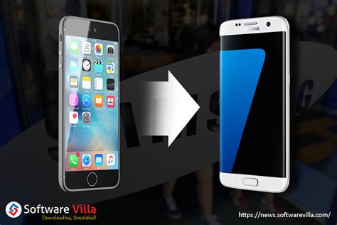 switching from iphone to galaxy how to switch from iphone to samsung