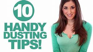 10 Handy Dusting Tips! Easy & Quick Ways How to Dust Your ...
