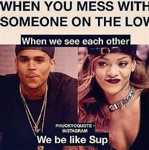 Chris Brown Ig ... Rihanna Ig Quotes