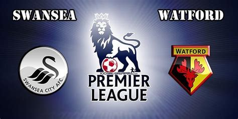 Swansea City vs Watford Predictions & Betting Tips, Match ...