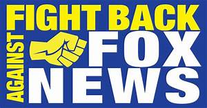 Fight Back Against Fox News Now! | Indiegogo