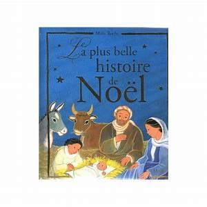 La Belle Histoire : ma t roche la plus belle histoire de no l livres en ~ Melissatoandfro.com Idées de Décoration