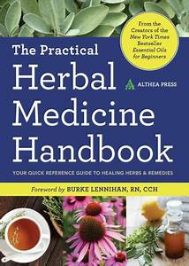 Practical Herbal Medicine Handbook  Your Quick Reference