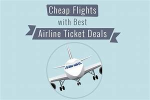 Methods to Find Cheap Flights with Best Airline Ticket Deals