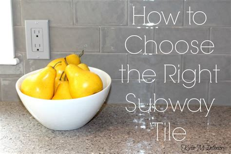 how to choose a kitchen backsplash how to choose the right subway tile and grout for a