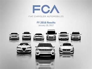 Fiat Chrysler Automobiles : fiat chrysler automobiles nv 2016 q4 results earnings call slides fiat chrysler ~ Medecine-chirurgie-esthetiques.com Avis de Voitures