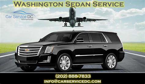 Airport Sedan Service by Washington Sedan Service Car Service Dc