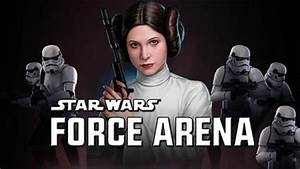 Star wars: Force arena for Android - Free Download Star ...