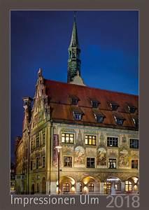 Dpd Neu Ulm : fotoimpressionen ulm neu ulm bilder poster kalender und postkarten von ulm und neu ulm ~ Eleganceandgraceweddings.com Haus und Dekorationen