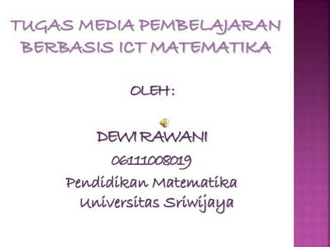 tugas media pembelajaran berbasis ict matematika