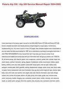 Polaris Atp 330 Atp 500 Service Manual Repair By Tomeka
