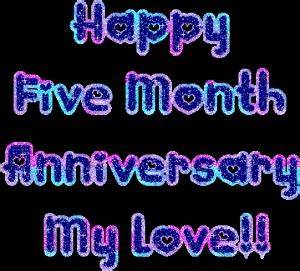 Five Months Anniversary Quotes Happy. QuotesGram