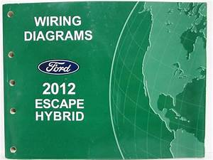 2012 Ford Escape Hybrid Electrical Wiring Diagrams Manual