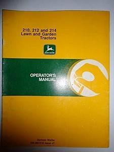 John Deere 210 212 214 Lawn  U0026 Garden Tractor Operators