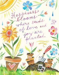 Happiness Bloom... Garden Happiness Quotes