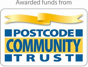 £10,000 received from the Postcode Community Trust to fund ...