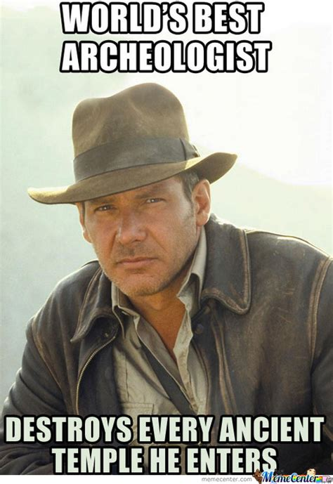 scumbag indiana jones by derpfish meme center