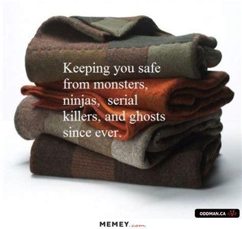 Blanket Memes   Funny Blanket Pictures   MEMEY.com