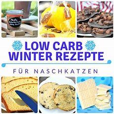 10 Low Carb Winter Rezepte Für Naschkatzen  Die Besten